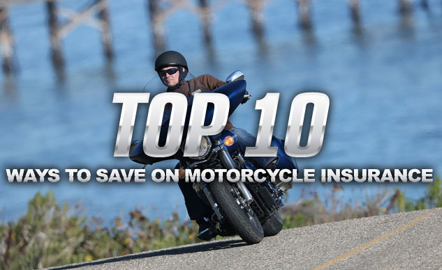 Top 10 Ways to Save on Motorcycle Insurance