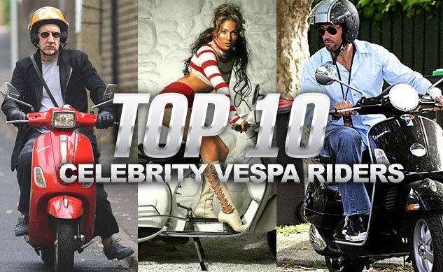Top 10 Celebrity Vespa Riders
