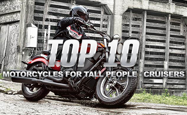 Top 10 Motorcycles For Tall People