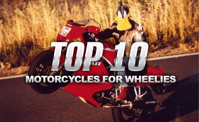 Top 10 Motorcycles for Wheelies