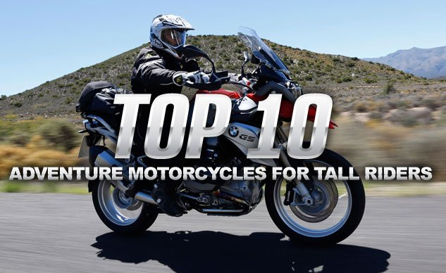 Top 10 Adventure Motorcycles For Tall Riders