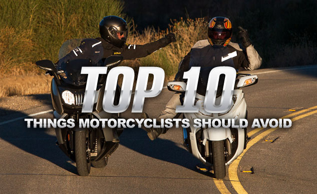 top10-things-motorcyclists-avoid