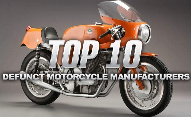 Top 10 Defunct Motorcycle Manufacturers