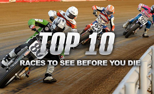 Top 10 Races to See Before You Die