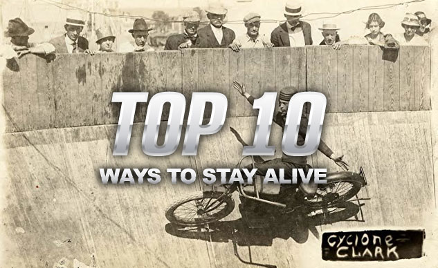 Top 10 Ways To Stay Alive