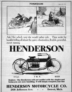 1912 Advertisement – Henderson Four makes its debut. Thanks to the length of the gas tank, optional dual seating was available.