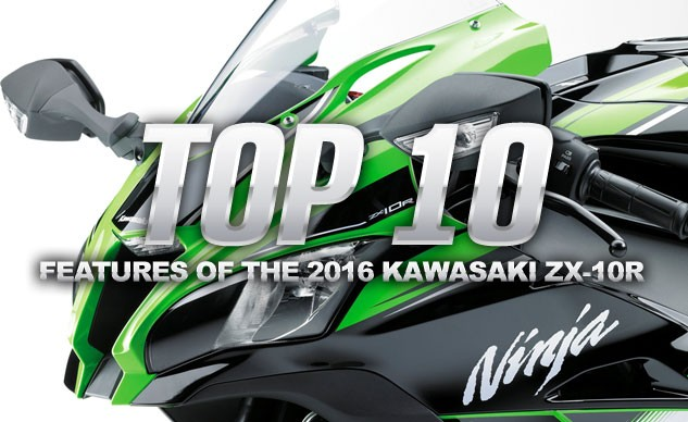 031716-top-10-features-2016-kawasaki-zx-10r-00-f