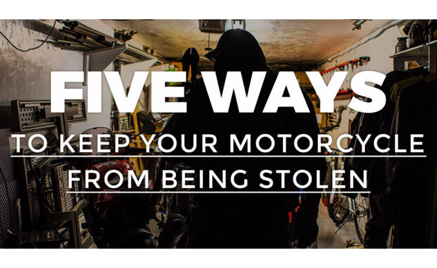 072016-5-ways-motorcycle-theft-prevention