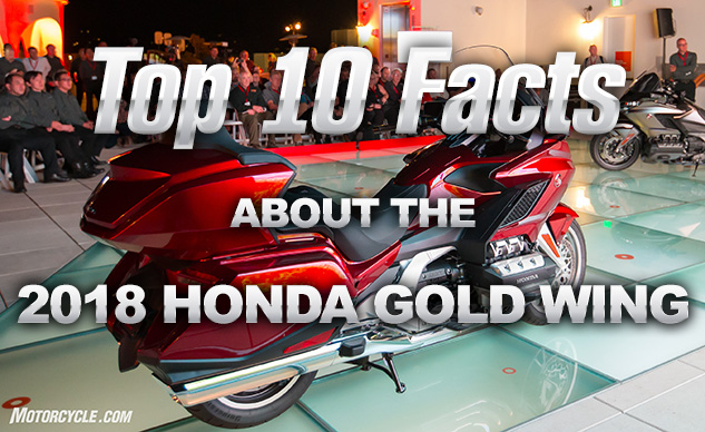Top 10 Facts About The 2018 Honda Gold Wing