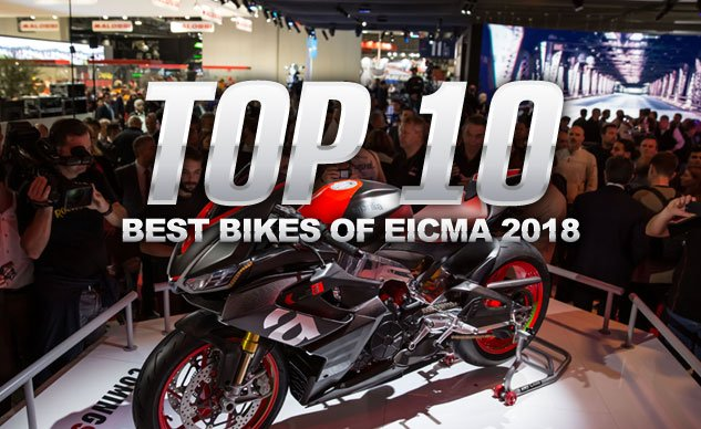 Top 10 Motorcycles From EICMA 2018