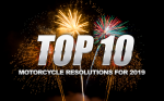 Top 10 Motorcycle Resolutions for 2019