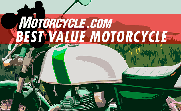 Best Value Motorcycle of 2019 - Motorcycle.com Best Of Awards