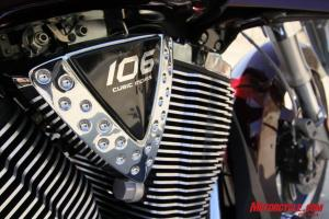 Victory's Freedom 106/6 V-Twin offers clear power advantages, however, some notable engine buzz is detectable thru floorboards and bars.