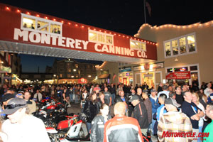 Cannery Row is the place to be on the Saturday night before the USGP.