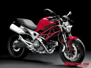 "The star of the show for Ducati is the all-new Monster 696. With a ""hybrid trellis"" and aluminum sub-frame, wide fuel tank and pronounced exhaust, the newest Monster is sure to scare up some new Ducatisti."