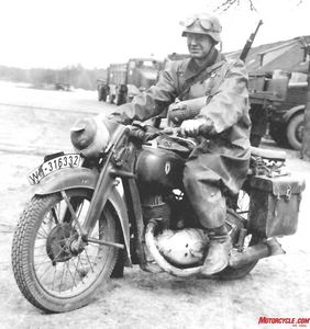 Motorcycle troopers were literally moving targets in the vast emptiness of the East. His life depended on his skill, his Mauser 9mm bolt-action rifle and his motorcycle.